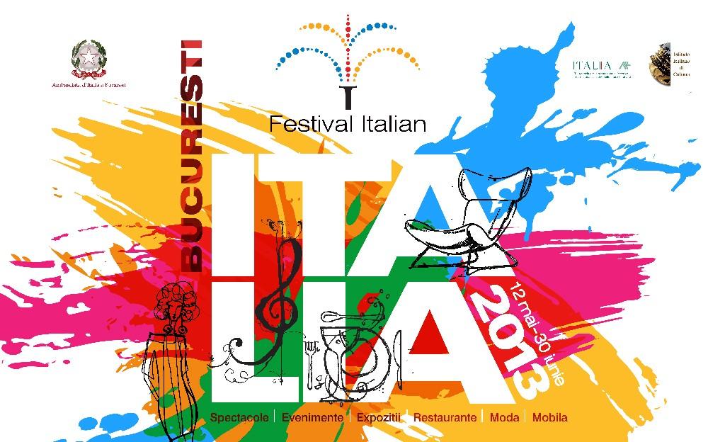 11 maggio - 30 giugno 2013, Festival Italiano 11 mai - 30 iunie 2013, Festival Italian