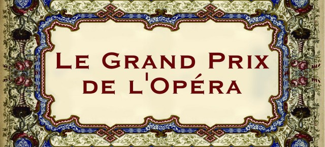 13-16 giugno, Gran Premio dell'Opera13-16 iunie, Marele Premiu al Operei